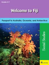 Welcome to Fiji: Passport to Australia, Oceania, and Antarctica