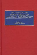 Dictionary of Heresy Trials in American Christianity PDF