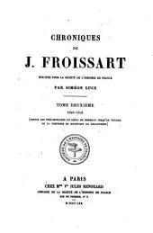 Chroniques: 1340 - 1342, depuis les préliminaires du siège de Tournay jusqu'au voyage de la Comtesse de Montfort en Angleterre, Volume2