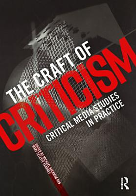 The Craft of Criticism PDF