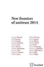 New frontiers of antitrust 2014