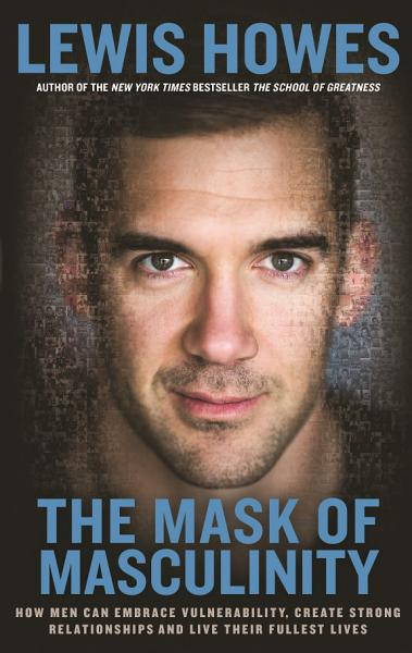 Download The Mask of Masculinity Book