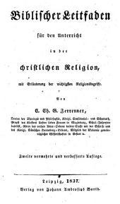 Biblischer Leitfaden für den Unterricht in der christl. Religion