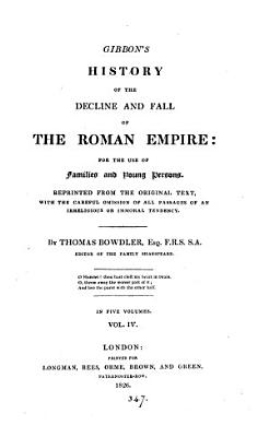 Gibbon s History of the decline and fall of the Roman empire  repr  with the omission of all passages of an irreligious or immoral tendency  by T  Bowdler