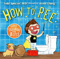 How to Pee  Potty Training for Boys PDF