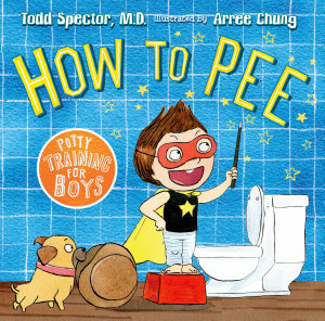 How to Pee  Potty Training for Boys Book