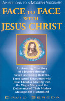 Face to Face with Jesus Christ