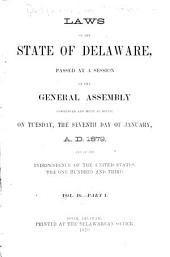 At a General Assembly Begun at Dover, in the Delaware State, ... the Following Acts Were Passed...