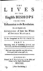 The lives of the English bishops from the Restauration to the Revolution [by N. Salmon].
