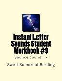 Instant Letter Sounds Student Workbook #9