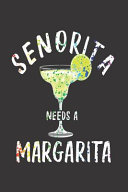 Senorita Needs A Margarita Book PDF