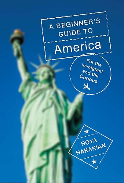 Download A Beginner s Guide to America Book