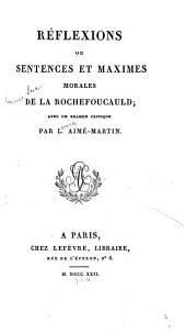 Réflexions: ou, Sentences et maximes morales de La Rochefoucauld