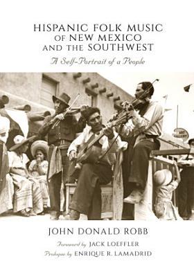 Hispanic Folk Music of New Mexico and the Southwest PDF