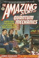 The Amazing Story of Quantum Mechanics PDF