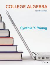 College Algebra: Edition 4