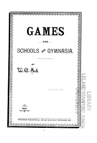 Games for Schools and Gymnasia