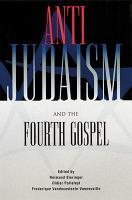Anti Judaism and the Fourth Gospel PDF