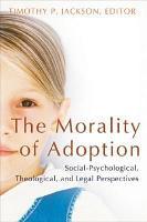 The Morality of Adoption PDF