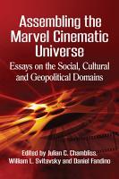 Assembling the Marvel Cinematic Universe PDF