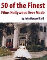 50 of the Finest Films Hollywood Ever Made PDF