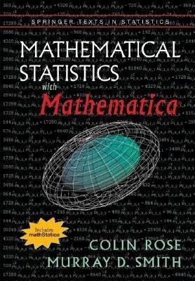 Mathematical Statistics with Mathematica