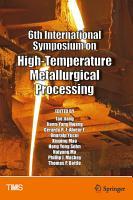 6th International Symposium on High Temperature Metallurgical Processing PDF