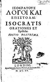 Isokratus Logoi kai epistolai. Orationes et epistolae. Ed. postrema. (graece).