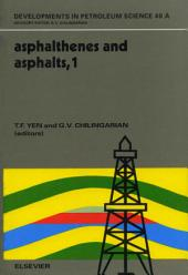Asphaltenes and Asphalts, 1