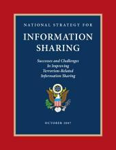 National Strategy for Information Sharing: Successes and Challenges in Improving Terrorism-Related Information Sharing