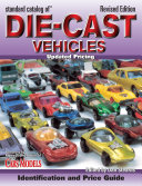 Standard Catalog of Die Cast Vehicles PDF
