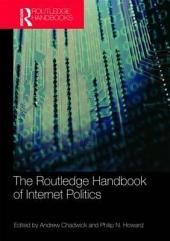 Routledge Handbook of Internet Politics