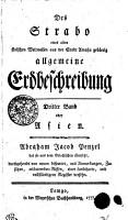 Des Strabo eines alten stoischen Weltweisen aus der Stadt Amasia geb  rtig allgemeine Erdbeschreibung PDF