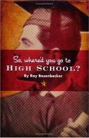 So Where d You Go to High School  PDF