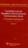 Competition Law and Regulation of the EU Electronic Communications Sector PDF