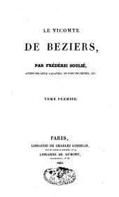Le vicomte de Béziers: roman historique, Volume1