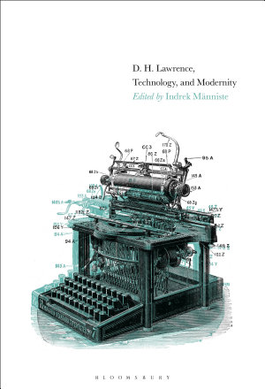 D  H  Lawrence  Technology  and Modernity