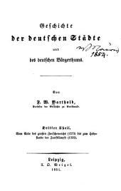 Geschichte der deutschen Städte und des deutschen Bürgerthums: Bände 3-4