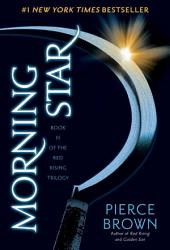 Morning Star: Book 3 of the Red Rising Saga