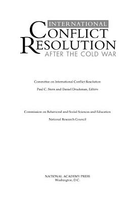 International Conflict Resolution After the Cold War