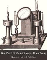 Handbuch f  r Steinkohlengas Beleuchtung PDF