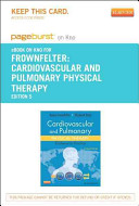 Cardiovascular and Pulmonary Physical Therapy   Pageburst E book on Kno Retail Access Card PDF