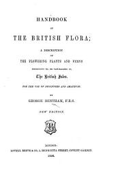 Handbook of the British Flora ... New edition