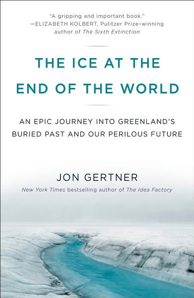 Download The Ice at the End of the World Book