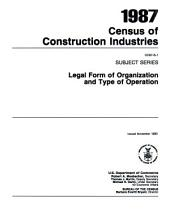 1987 Census of Construction Industries: Subject series, legal form of organization and type of operation