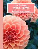 Plan for Success Monthly and Weekly Planner 2019 - 2020