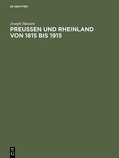 Preu  en und Rheinland von 1815 bis 1915 PDF