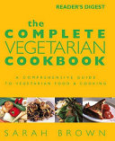 Complete Vegetarian Cookbook Book