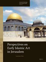 Perspectives on Early Islamic Art in Jerusalem