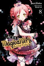 Magical Girl Raising Project, Vol. 8 (light novel)